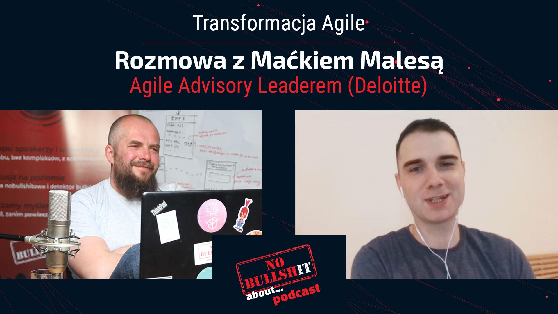 Transformacja Agile-NOBS Podcast zMackiem Malesa